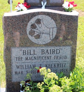 The grave of Bill Baird, the Magnificent Fraud