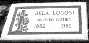 Bela Lugosi's gravestone in Holy Cross Cemetery, Culver City. Photo by Loren Rhoads.